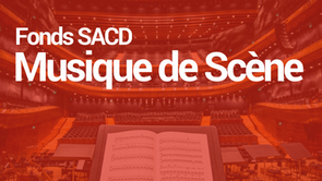 Fonds SACD Musique de scène