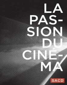 La passion du cinéma